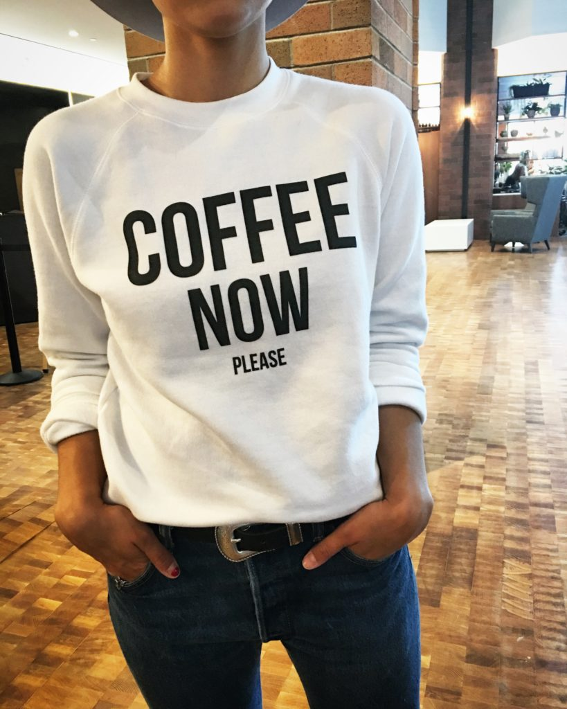 "Brunette the Label ""Coffee Now Please"" Sweatshirt Blogger Not Billionaire"